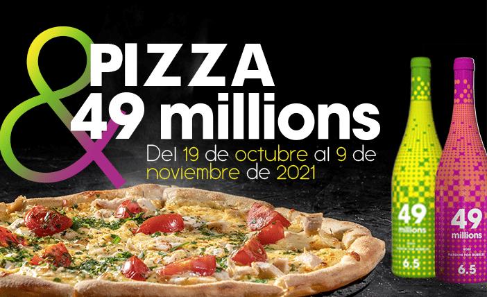 Pizza & 49 millions, el maridaje perfecto